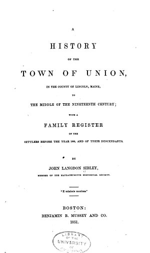 A History of the Town of Union  in the County of Lincoln  Maine