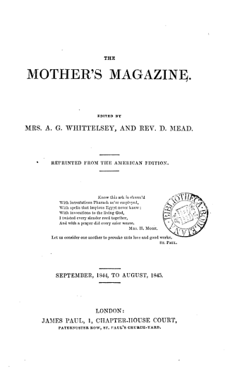 The Mother s magazine  ed  by mrs  A G  Whittelsey   Continued as  The Mother s magazine and family preacher PDF
