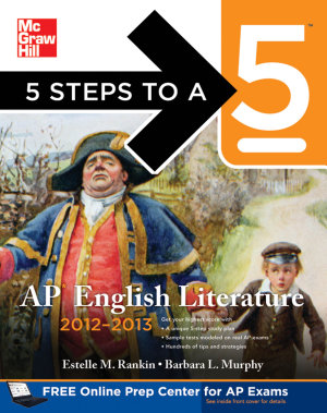 5 Steps to a 5 AP English Literature  2012 2013 Edition