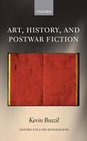 Art  History  and Postwar Fiction PDF