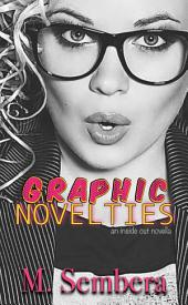 Graphic Novelties: an inside out novella