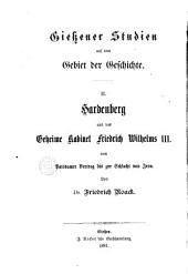 Hardenberg und des geheime kabinet Friedrich Wilhelms III. von Potsdamer vertrag bis zur schlacht von Jena: Band 1