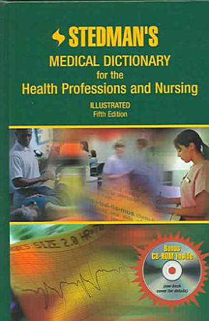 Stedman s Medical Dictionary for the Health Professions and Nursing PDF