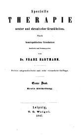 Specielle Therapie acuter und chronischer Krankheiten: Band 1