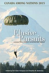 Elusive Pursuits: Lessons From Canada's Interventions Abroad