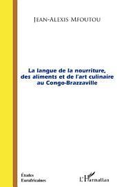 La langue de la nourriture des aliments et de l'art culinaire au Congo-Brazzaville