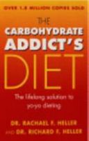 The Carbohydrate Addict's Diet