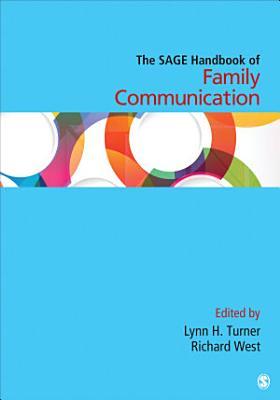 The SAGE Handbook of Family Communication