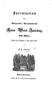 Parentation over Enkegrevinde ... K. Wedel-Jarlsberg ... holden paa Bogstad d. 25 de Juni, 1849