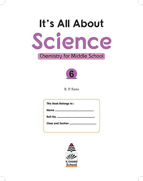 Its all about Science 6 Chemistry