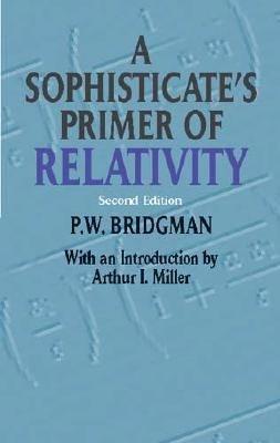 A Sophisticate s Primer of Relativity PDF