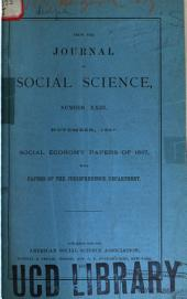 Journal of Social Science: Containing the Transactions of the American Association, Issues 23-26