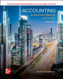 Accounting for Decision Making and Control 10e