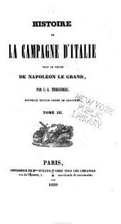 Histoire de la campagne d'Italie sous le règne de Napoléon le Grand: Volume3