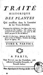 Traite Historique des Plantes Qui Croissent dans la Lorraine & les Trois-Eveches.