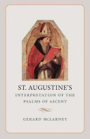 St. Augustine's Interpretaion of the Psalms of Ascent