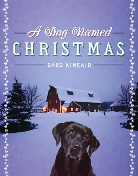 Download A Dog Named Christmas Book