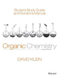 Student Study Guide and Solutions Manual t a Organic Chemistry  2nd Edition Book