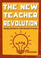 The New Teacher Revolution PDF
