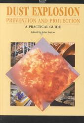 Dust Explosion Prevention And Protection Book PDF