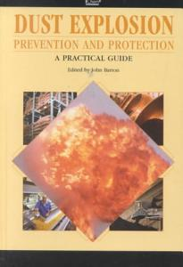 Dust Explosion Prevention and Protection Book