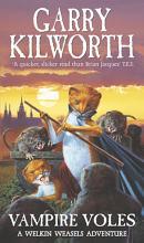 Welkin Weasels  5   Vampire Voles PDF