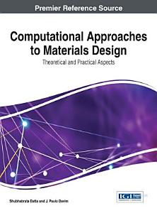 Computational Approaches to Materials Design  Theoretical and Practical Aspects