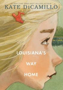Louisiana s Way Home Book