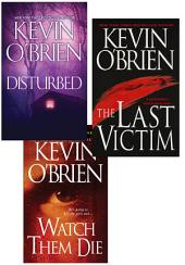 Kevin O'Brien Bundle: Disturbed, The Last Victim, Watch Them Die
