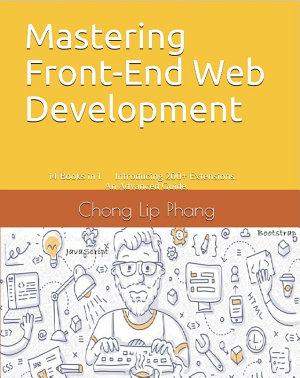 Mastering Front End Web Development  HTML  Bootstrap  CSS  SEO  Cordova  SVG  ECMAScript  JavaScript  WebGL  Web Design and many more