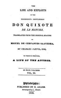 The Life and Exploits of the Ingenious Gentleman Don Quixote de la Mancha Book
