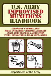 U S Army Improvised Munitions Handbook Book PDF