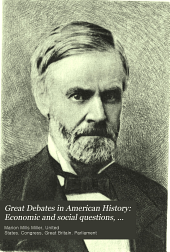 Great Debates in American History: Economic and social questions, part 2; with an introduction by C. R. Van Hise