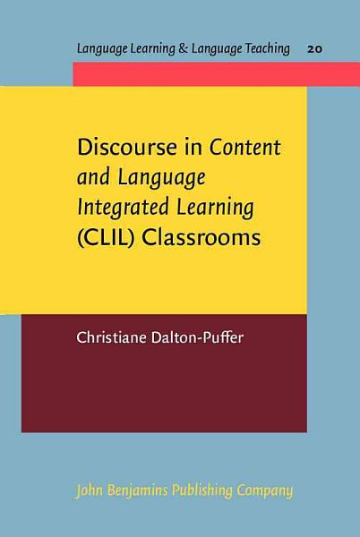 Discourse In Content And Language Integrated Learning Clil Classrooms
