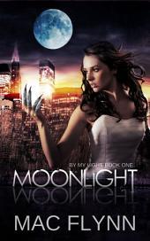 Moonlight (By My Light, Book One) (Werewolf Shifter Romance)
