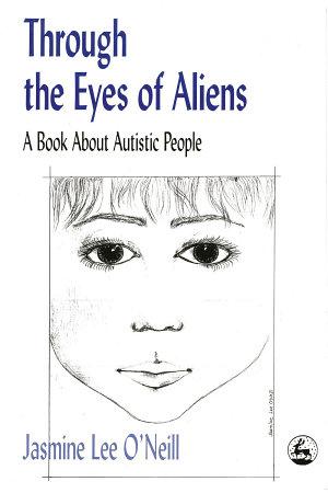 Through the Eyes of Aliens