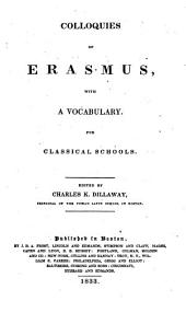 Colloquies of Erasmus, with a Vocabulary: For Classical Schools