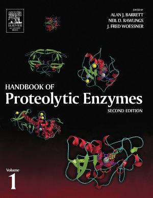 Handbook of Proteolytic Enzymes  Volume 1