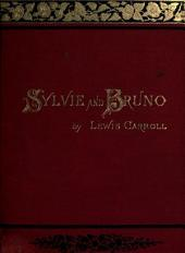 Sylvie And Bruno (Illustrated & Annotated Edition)