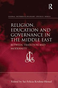 Religion  Education and Governance in the Middle East PDF