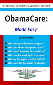 Obamacare: Made Easy