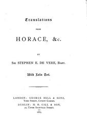 Translations from Horace, &c. by sir S.E. de Vere, bart. With Lat. text