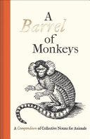 A Barrel of Monkeys