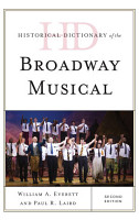 Historical Dictionary of the Broadway Musical PDF