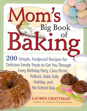 Mom s Big Book of Baking PDF