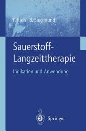 Sauerstoff-Langzeittherapie: Indikation und Anwendung