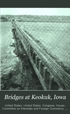 Bridges at Keokuk  Iowa PDF