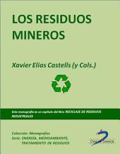 Los residuos mineros: Reciclaje de residuos industriales