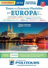 Cruceros y Circuitos Fluviales 2016 de Politours para el mercado de México y Latinoamérica: Circuitos fluviales por Europa y el Mundo