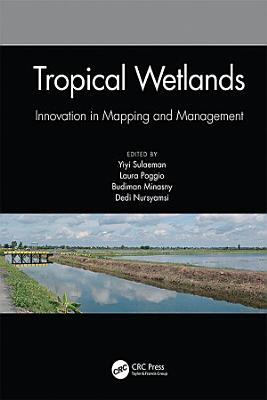 Tropical Wetlands   Innovation in Mapping and Management